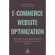 Ecommerce Website Optimization: Why 95% of Your Website Visitors Don't Buy, and What You Can Do about It