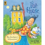 Full House: An Invitation To Fractions by Dayle Ann Dodds
