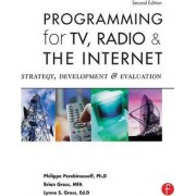 Programming for TV, Radio & The Internet by Lynne Gross