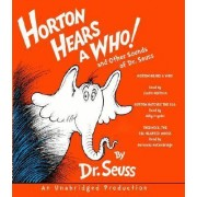 Horton Hears a Who! and Other Sounds by Dr. Seuss