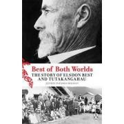 The Best of Both Worlds by Jeffrey Paparoa Holman
