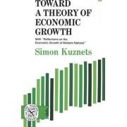 Toward a Theory of Economic Growth by Simon Kuznets