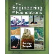 The Engineering of Foundations by Rodrigo Salgado