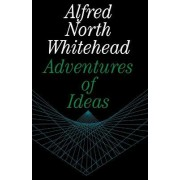 Adventures of Ideas by Alfred North Whitehead