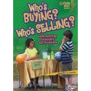 Who's Buying? Who's Selling? by Jennifer S Larson