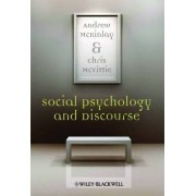 Social Psychology and Discourse by Andrew McKinlay