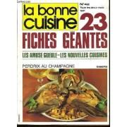 La Bonne Cuisine N°42, 23 Fiches Geantes, Les Amuse-Gueule, Les Nouvelles Cuisines.