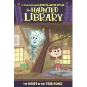The Ghost in the Tree House