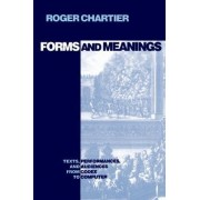 Forms and Meanings by Roger Chartier