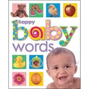 Happy Baby: Words by Roger Priddy