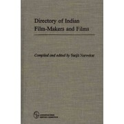 Directory of Indian Film-Makers and Films by Sanjit Narwekar