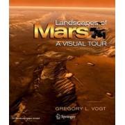 Landscapes of Mars by Gregory L. Vogt