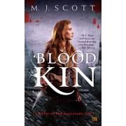 Blood Kin by M J Scott