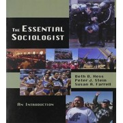The Essential Sociologist by Beth B Hess