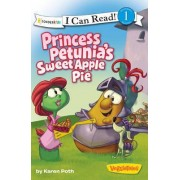 Princess Petunia's Sweet Apple Pie by Big Idea Inc.