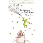 The Lawyer and the Little Prince by A Joseph Tandet