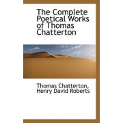 The Complete Poetical Works of Thomas Chatterton, Volume II by Thomas Chatterton