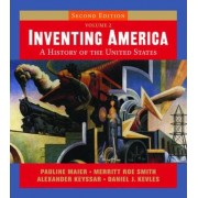 Inventing America: AND StudySpace Booklet v. 2 by Pauline Maier
