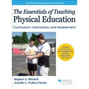 The Essentials of Teaching Physical Education with Web Resource: Curriculum, Instruction, and Assessment