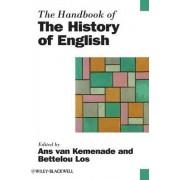 The Handbook of the History of English by Ans Van Kemenade