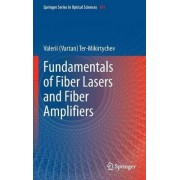 Fundamentals of Fiber Lasers and Fiber Amplifiers by Valerii V. Ter-Mikirtychev