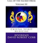 Call of the Sacred Drum by Rev David Robert Cobb