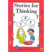 Stories for Thinking by Robert Fisher