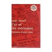 L'or et les monnaies - Jean Lecerf - Livre