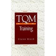 TQM for Training by Elaine Beich