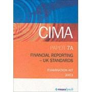 Cima Exam Kits: May & Nov 2003 Exams: Paper 7a - Financial Reporting - UK