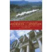 Every Pilgrim's Guide to the Journeys of the Apostles by Michael Counsell