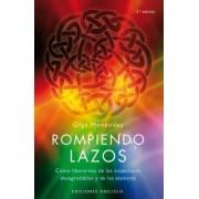 Rompiendo Lazos by Olga Menendez