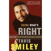 Doing What's Right by Tavis Smiley