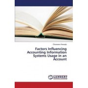 Factors Influencing Accounting Information Systems Usage in an Account by Awosejo Oluwaseun
