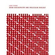 Avian Biochemistry and Molecular Biology by Lewis Stevens