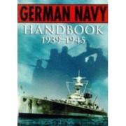 The German Navy Handbook 1939-1945 Showell Jak P. Mallmann