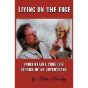 Living on the Edge by Peter W Boseley