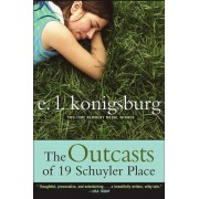 Outcasts of 19 Schuyler Place by E L Konigsburg