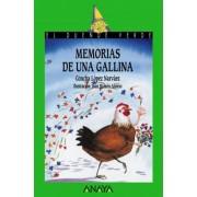 Memorias de una Gallina/ Memories of a Hen by Concha Lopez Narvaez