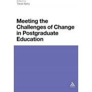 Meeting the Challenges of Change in Postgraduate Education by Prof. Trevor Kerry