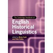 The Cambridge Handbook of English Historical Linguistics by Merja Kyto