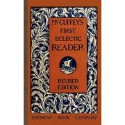 McGuffey's First Eclectic Reader by William McGuffey