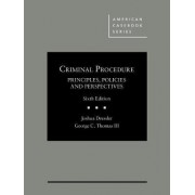 Criminal Procedure, Principles, Policies and Perspectives - CasebookPlus by Joshua Dressler