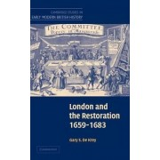 London and the Restoration, 1659-1683 by Gary S.De Krey