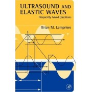 Ultrasound and Elastic Waves by Brian Michael Lempriere