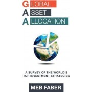 Global Asset Allocation by MR Mebane T Faber