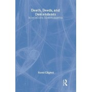 Death, Deeds, and Descendants by Remi Clignet