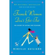 French Women Don't Get Fat, Paperback
