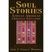 Soul Stories by Anne E Wimberly