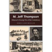 M. Jeff Thompson by Doris Land Mueller